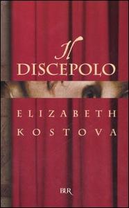 Libro Il discepolo Elizabeth Kostova
