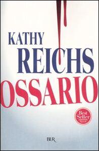 Libro Ossario Kathy Reichs