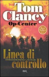 Libro Op-Center. Linea di controllo Tom Clancy