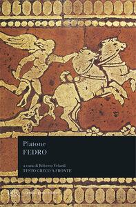 Foto Cover di Fedro. Testo greco a fronte, Libro di Platone, edito da BUR Biblioteca Univ. Rizzoli