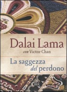 Libro La saggezza del perdono Gyatso Tenzin (Dalai Lama) , Victor Chan