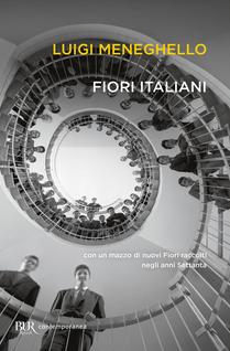 Fiori italiani con un mazzo di nuovi «Fiori» raccolti negli anni Settanta