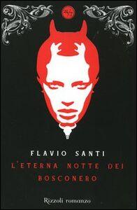 Libro L' eterna notte dei Bosconero Flavio Santi