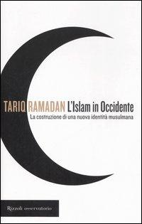 L' Islam in Occidente. La c...