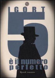 Libro Cinque è il numero perfetto (1994-2002) Igort