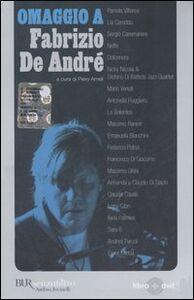 Libro Omaggio a Fabrizio De André. Con DVD