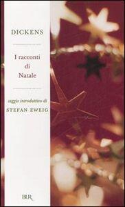 Foto Cover di I racconti di Natale, Libro di Charles Dickens, edito da BUR Biblioteca Univ. Rizzoli
