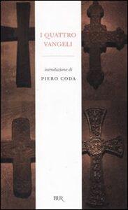 Foto Cover di I quattro Vangeli, Libro di  edito da BUR Biblioteca Univ. Rizzoli