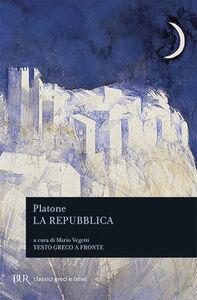 Foto Cover di La Repubblica. Testo greco a fronte, Libro di Platone, edito da BUR Biblioteca Univ. Rizzoli
