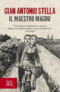 Libro Il maestro magro G. Antonio Stella