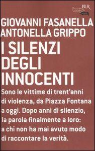 Libro I silenzi degli innocenti Giovanni Fasanella , Antonella Grippo