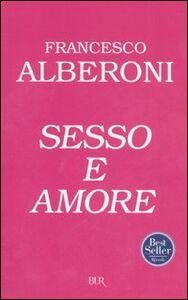 Libro Sesso e amore Francesco Alberoni