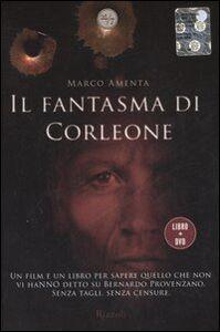 Libro Il fantasma di Corleone. Con DVD Marco Amenta