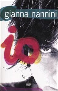 Foto Cover di Io, Libro di Gianna Nannini, edito da BUR Biblioteca Univ. Rizzoli