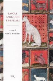 Favole, apologhi e bestiari. Moralità poetiche e narrative nella letteratura italiana