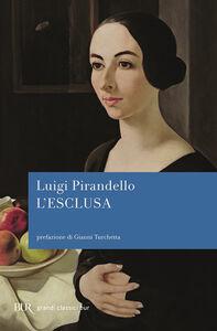 Libro L' esclusa Luigi Pirandello