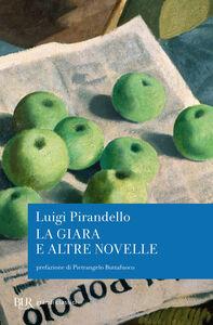 Libro La giara e altre novelle Luigi Pirandello