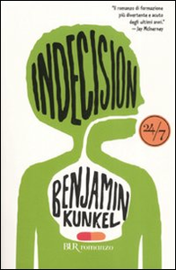 Libro Indecision Benjamin Kunkel