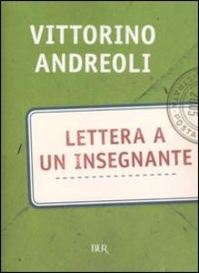 Libro Lettera a un insegnante Vittorino Andreoli