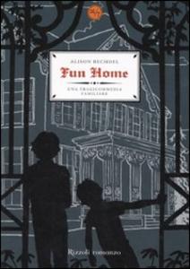 Libro Fun home. Una tragicommedia familiare Alison Bechdel
