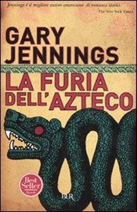 La furia dell'azteco