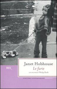 Foto Cover di Le furie, Libro di Janet Hobhouse, edito da BUR Biblioteca Univ. Rizzoli