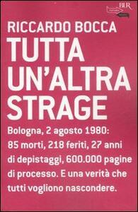 Tutta un'altra strage - Riccardo Bocca - copertina