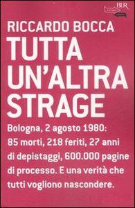 Libro Tutta un'altra strage Riccardo Bocca