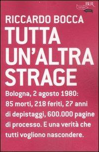 Tutta un'altra strage di Riccardo Bocca
