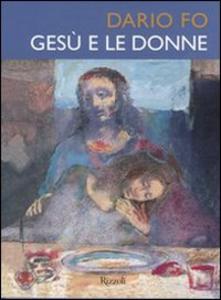 Libro Gesù e le donne Dario Fo
