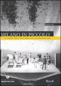 Milano in Piccolo. Il Picco...