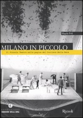 Milano in Piccolo. Il Piccolo Teatro nelle pagine del «Corriere della Sera»