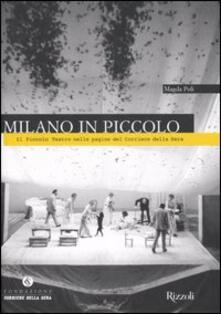 Amatigota.it Milano in Piccolo. Il Piccolo Teatro nelle pagine del «Corriere della Sera» Image