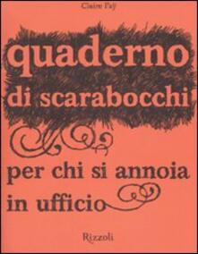 Ipabsantonioabatetrino.it Quaderno di scarabocchi per chi si annoia in ufficio. Ediz. illustrata Image
