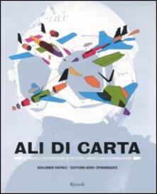 Criticalwinenotav.it Ali di carta. 24 modelli per costruire (e pilotare) innocui cacciabombardieri Image
