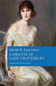 Foto Cover di L' amante di Lady Chatterley, Libro di David H. Lawrence, edito da BUR Biblioteca Univ. Rizzoli
