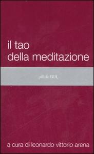 Libro Il tao della meditazione