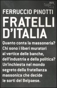 Libro Fratelli d'Italia Ferruccio Pinotti