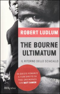 The Bourne ultimatum. Il ri...