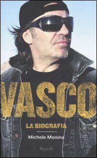 Vasco. La biografia