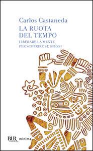 Libro La ruota del tempo Carlos Castaneda
