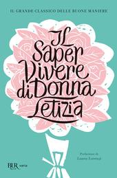Il saper vivere di Donna Letizia