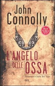 Libro L' angelo delle ossa John Connolly