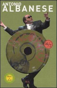 Foto Cover di Psicoparty. Con DVD, Libro di Antonio Albanese,Michele Serra, edito da BUR Biblioteca Univ. Rizzoli