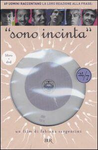 Libro Sono incinta. Con DVD Fabiana Sargentini