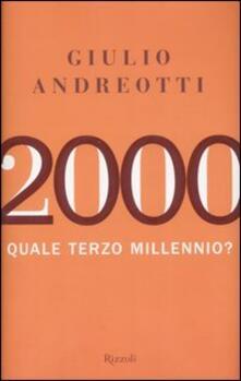 2000. Quale terzo millennio?