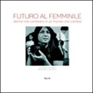 Libro Futuro al femminile