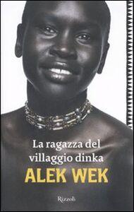 La ragazza del villaggio Dinka