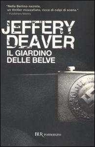 Libro Il giardino delle belve Jeffery Deaver