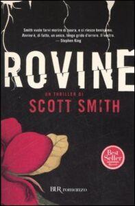 Foto Cover di Rovine, Libro di Scott Smith, edito da BUR Biblioteca Univ. Rizzoli